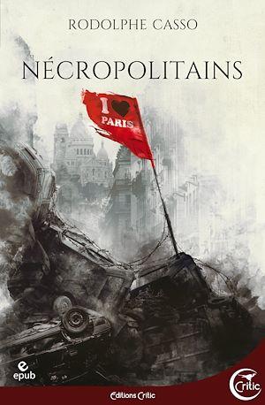 Téléchargez le livre :  Nécropolitains