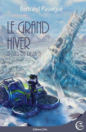 Téléchargez le livre :  Le grand hiver