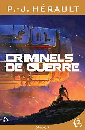 Téléchargez le livre :  Criminels de guerre