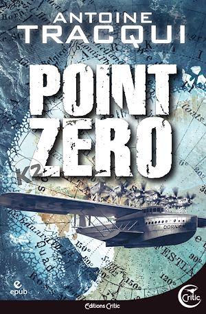 Téléchargez le livre :  Point zéro - Nouvelle édition