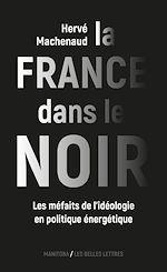 Télécharger cet ebook : La France dans le noir