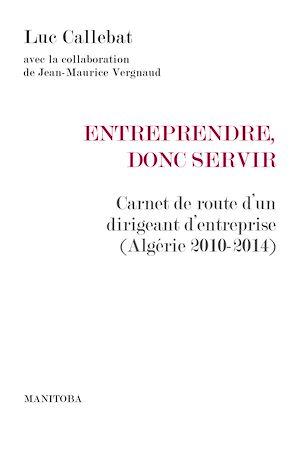 Téléchargez le livre :  Entreprendre, donc servir