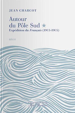 Téléchargez le livre :  Expédition du Français (1903-1905)