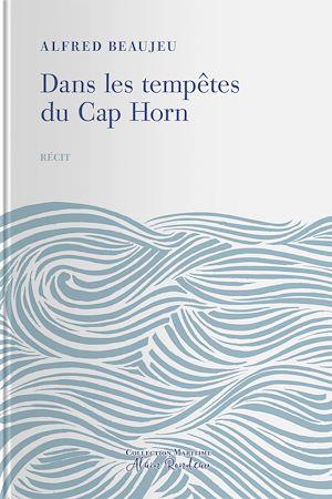 Téléchargez le livre :  Dans les tempe^tes du Cap Horn
