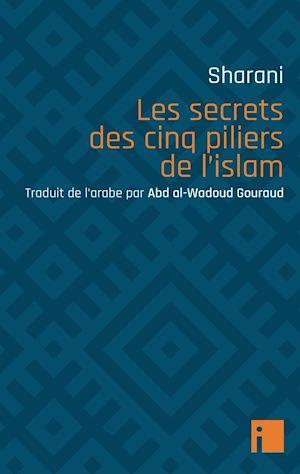 Téléchargez le livre :  Les secrets des cinq piliers de l'islam