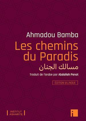 Téléchargez le livre :  Les chemins du Paradis - Edition bilingue