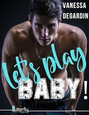 Téléchargez le livre :  Let's Play, BABY !