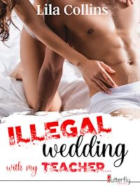 Télécharger le livre : ILLEGAL wedding with my TEACHER...