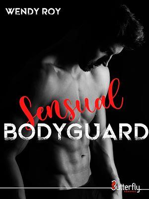 Téléchargez le livre :  Sensual Bodyguard