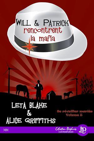 Téléchargez le livre :  Will & Patrick rencontrent la mafia