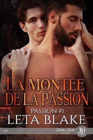 Téléchargez le livre :  La montée de la passion