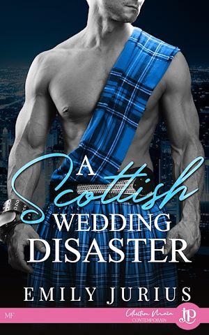 Téléchargez le livre :  A Scottish wedding disaster