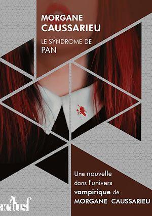 Téléchargez le livre :  Le Syndrome de Pan