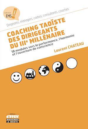 Téléchargez le livre :  Coaching taoïste des dirigeants du IIIe millénaire
