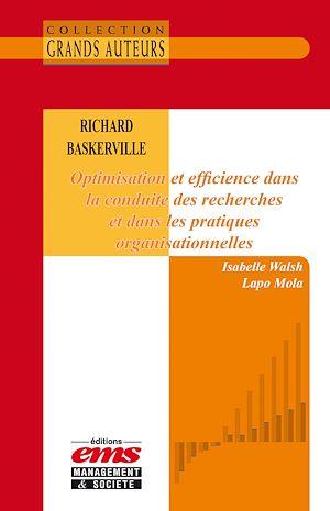 Téléchargez le livre :  Richard Baskerville. Optimisation et efficience dans la conduite des recherches et dans les pratiques organisationnelles