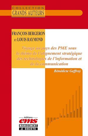 Téléchargez le livre :  François Bergeron et Louis Raymond