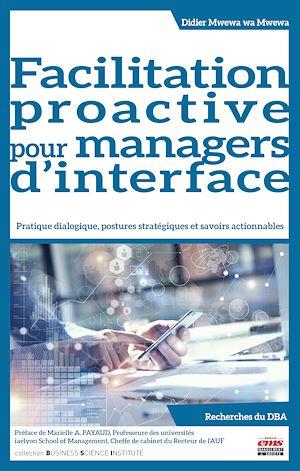 Téléchargez le livre :  Facilitation proactive pour managers d'interface