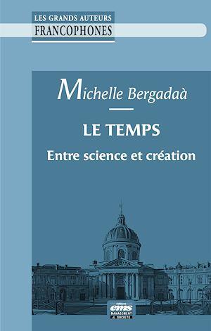 Téléchargez le livre :  Le temps entre science et création