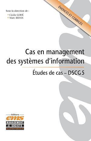 Téléchargez le livre :  Cas en management des systèmes d'information
