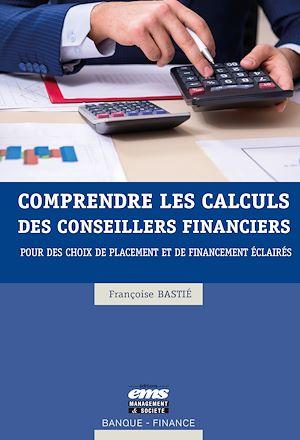Téléchargez le livre :  Comprendre les calculs des conseillers financiers