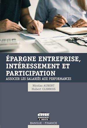 Téléchargez le livre :  Epargne entreprise, intéressement et participation