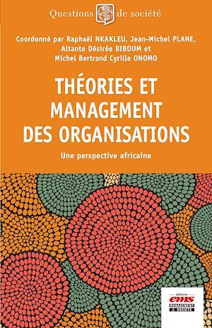 Téléchargez le livre :  Théories et management des organisations