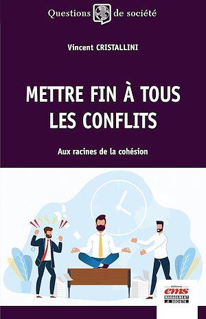 Téléchargez le livre :  Mettre fin à tous les conflits