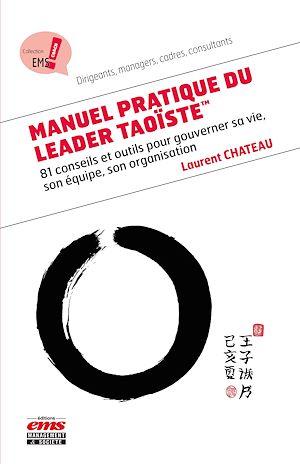 Téléchargez le livre :  Manuel pratique du Leader Taoïste