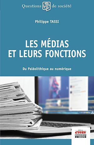 Téléchargez le livre :  Les médias et leurs fonctions