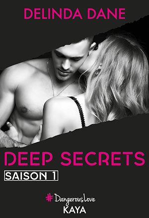 Téléchargez le livre :  Deep Secrets Saison 1
