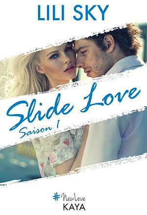 Téléchargez le livre :  Slide Love Saison 1