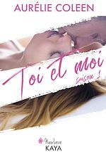 Télécharger cet ebook : Toi et moi Saison 1