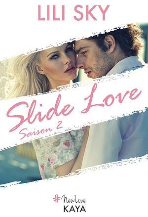 Téléchargez le livre :  Slide Love Saison 2