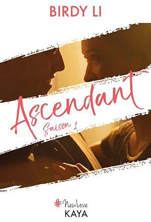 Téléchargez le livre :  Ascendant - saison 1