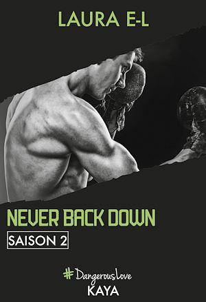 Téléchargez le livre :  Never back down - Saison 2