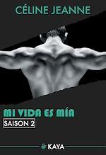Télécharger le livre :  Mi vida es mia - saison 2
