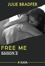 Télécharger le livre :  Free me - Saison 2