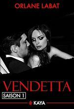 Télécharger le livre :  Vendetta - Saison 1
