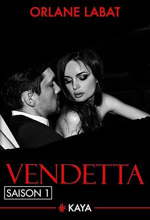 Téléchargez le livre :  Vendetta - Saison 1