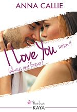 Télécharger le livre :  I Love You (always and forever) - Saison 4