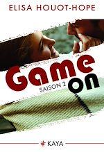Télécharger le livre :  Game On - Saison 2