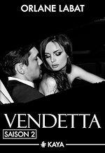 Télécharger le livre :  Vendetta - Saison 2