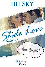 Télécharger le livre :  Slide Love - Avant-goût
