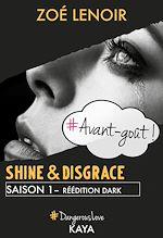 Télécharger le livre :  Shine & Disgrace - Avant-goût