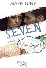 Télécharger le livre :  S.E.V.E.N - Saison 1 - Avant goût!