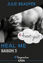 Télécharger le livre :  Heal me - Avant-goût