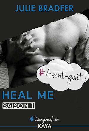 Téléchargez le livre :  Heal me - Avant-goût