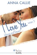 Télécharger le livre :  I love you (always and forever) - saison 3