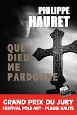 Télécharger le livre :  Que Dieu me pardonne