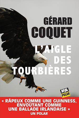 Téléchargez le livre :  L'aigle des tourbières